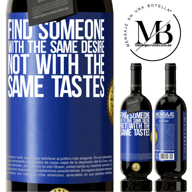 29,95 € Free Shipping | Red Wine Premium Edition MBS® Reserva Find someone with the same desire, not with the same tastes Blue Label. Customizable label Reserva 12 Months Harvest 2013 Tempranillo