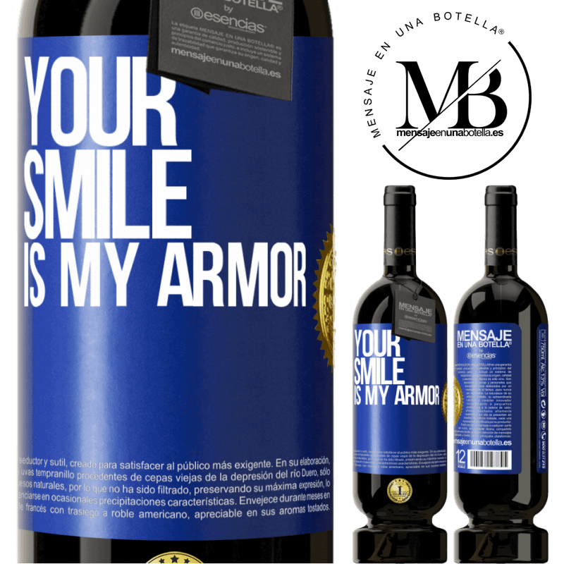 29,95 € Free Shipping | Red Wine Premium Edition MBS® Reserva Your smile is my armor Blue Label. Customizable label Reserva 12 Months Harvest 2013 Tempranillo