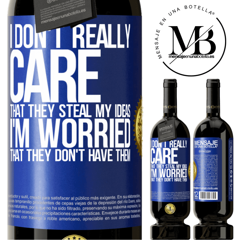 29,95 € Free Shipping | Red Wine Premium Edition MBS® Reserva I don't really care that they steal my ideas, I'm worried that they don't have them Blue Label. Customizable label Reserva 12 Months Harvest 2013 Tempranillo