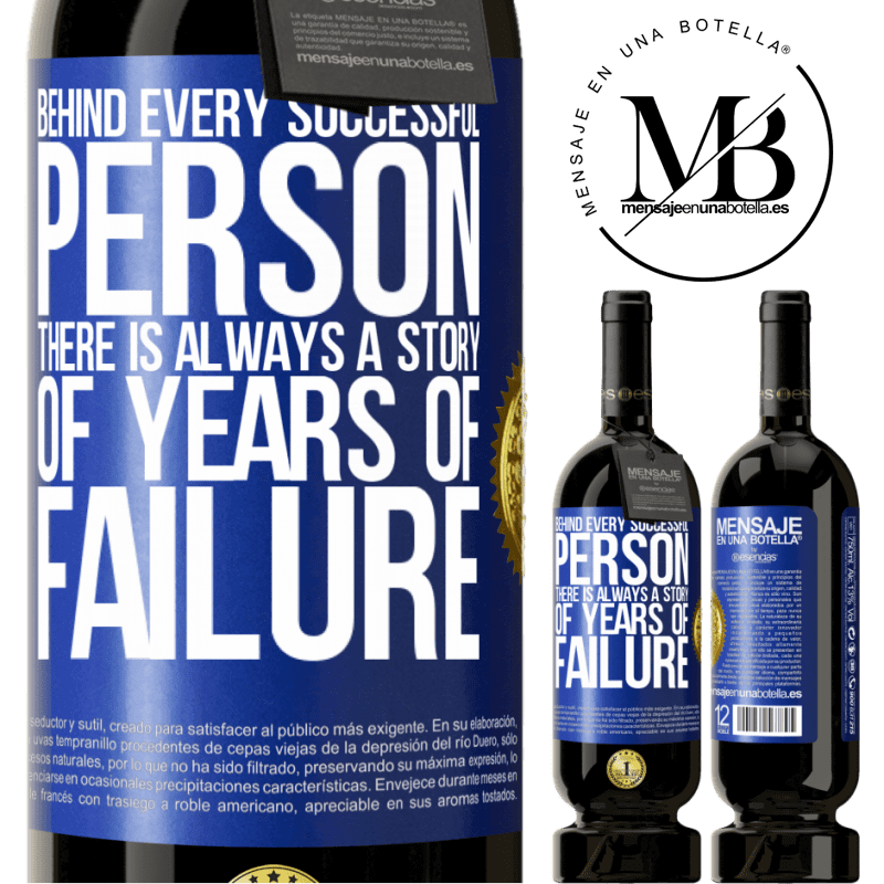 29,95 € Free Shipping | Red Wine Premium Edition MBS® Reserva Behind every successful person, there is always a story of years of failure Blue Label. Customizable label Reserva 12 Months Harvest 2013 Tempranillo