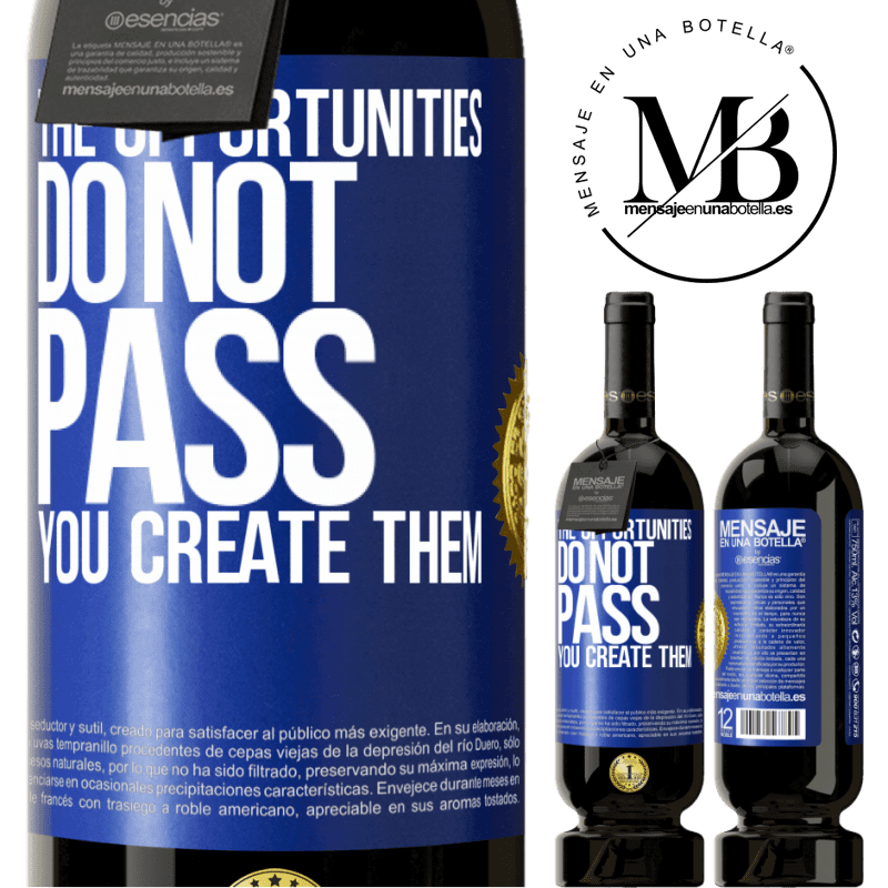 29,95 € Free Shipping | Red Wine Premium Edition MBS® Reserva The opportunities do not pass. You create them Blue Label. Customizable label Reserva 12 Months Harvest 2013 Tempranillo