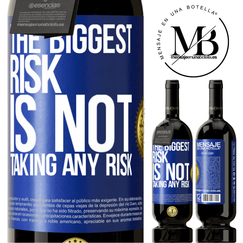29,95 € Free Shipping | Red Wine Premium Edition MBS® Reserva The biggest risk is not taking any risk Blue Label. Customizable label Reserva 12 Months Harvest 2013 Tempranillo
