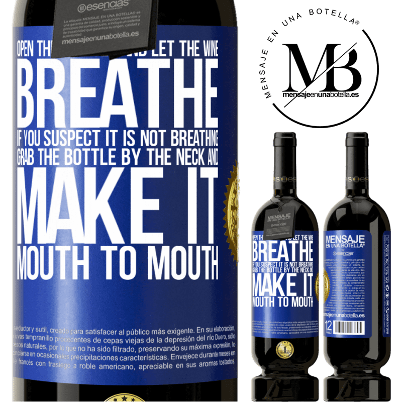 29,95 € Free Shipping   Red Wine Premium Edition MBS® Reserva Open this bottle and let the wine breathe. If you suspect you are not breathing, grab the bottle by the neck and make it Blue Label. Customizable label Reserva 12 Months Harvest 2013 Tempranillo