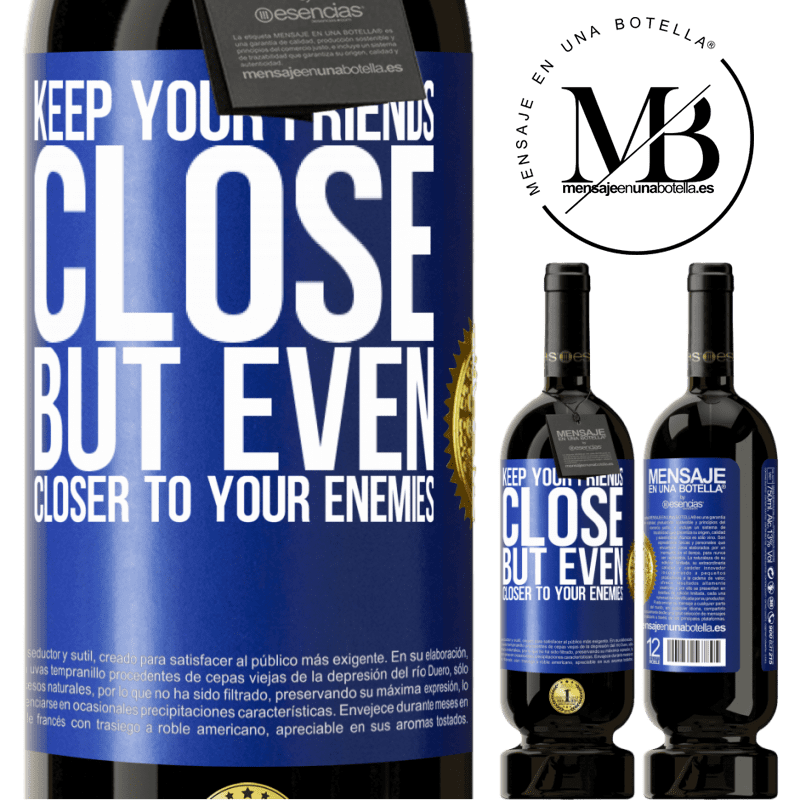 29,95 € Free Shipping | Red Wine Premium Edition MBS® Reserva Keep your friends close, but even closer to your enemies Blue Label. Customizable label Reserva 12 Months Harvest 2013 Tempranillo