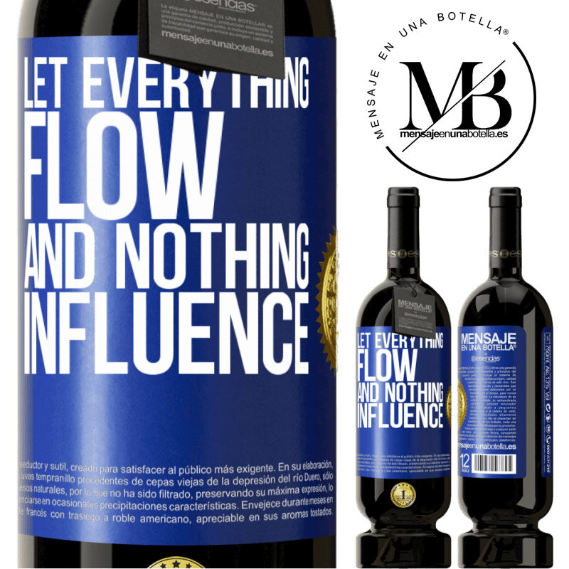 29,95 € Free Shipping | Red Wine Premium Edition MBS® Reserva Let everything flow and nothing influence Blue Label. Customizable label Reserva 12 Months Harvest 2013 Tempranillo