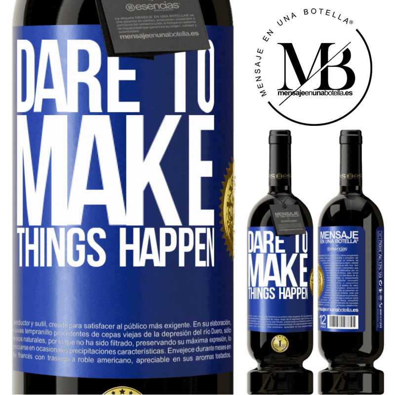 29,95 € Free Shipping | Red Wine Premium Edition MBS® Reserva Dare to make things happen Blue Label. Customizable label Reserva 12 Months Harvest 2013 Tempranillo
