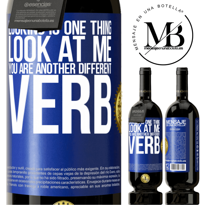 29,95 € Free Shipping | Red Wine Premium Edition MBS® Reserva Looking is one thing. Look at me, you are another different verb Blue Label. Customizable label Reserva 12 Months Harvest 2013 Tempranillo