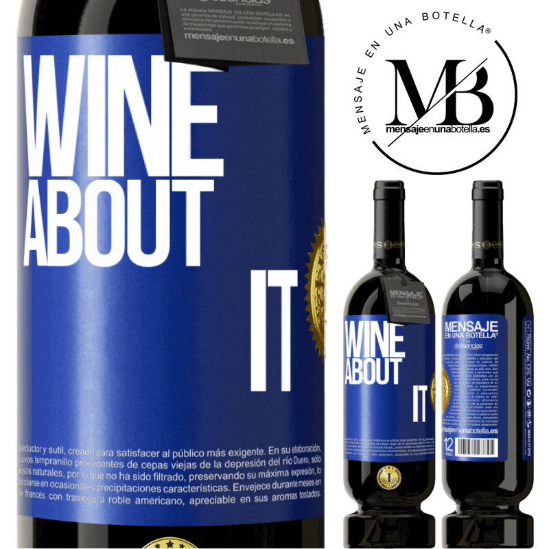 29,95 € Free Shipping | Red Wine Premium Edition MBS® Reserva Wine about it Blue Label. Customizable label Reserva 12 Months Harvest 2013 Tempranillo