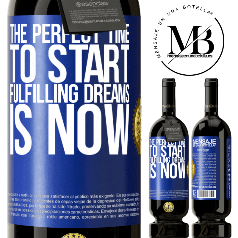 29,95 € Free Shipping | Red Wine Premium Edition MBS® Reserva The perfect time to start fulfilling dreams is now Blue Label. Customizable label Reserva 12 Months Harvest 2013 Tempranillo