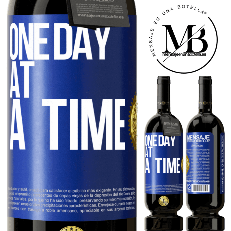 29,95 € Free Shipping | Red Wine Premium Edition MBS® Reserva One day at a time Blue Label. Customizable label Reserva 12 Months Harvest 2013 Tempranillo