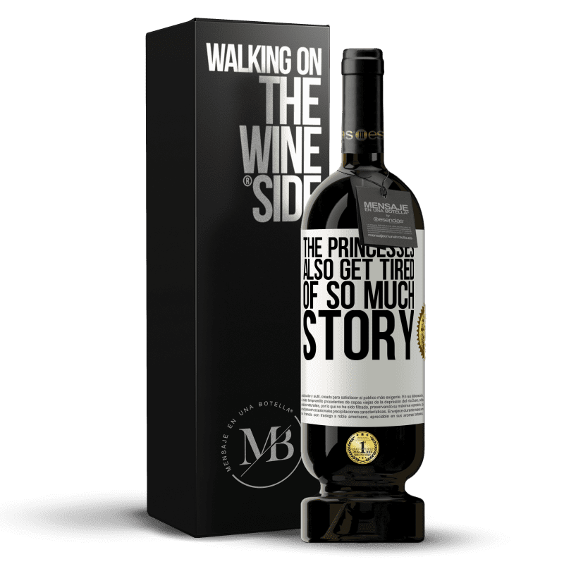 29,95 € Free Shipping | Red Wine Premium Edition MBS® Reserva The princesses also get tired of so much story White Label. Customizable label Reserva 12 Months Harvest 2013 Tempranillo