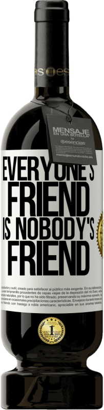 29,95 € Free Shipping | Red Wine Premium Edition MBS® Reserva Everyone's friend is nobody's friend White Label. Customizable label Reserva 12 Months Harvest 2013 Tempranillo
