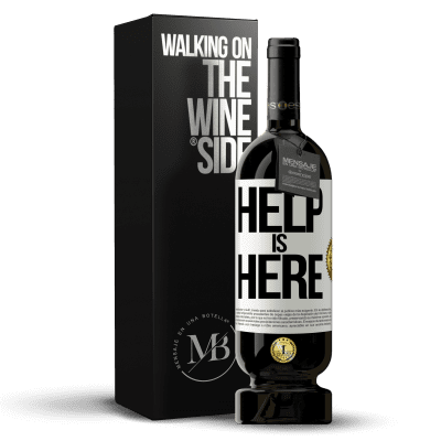 «Help is Here» Premium Edition MBS® Reserva