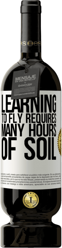 29,95 € Free Shipping | Red Wine Premium Edition MBS® Reserva Learning to fly requires many hours of soil White Label. Customizable label Reserva 12 Months Harvest 2013 Tempranillo