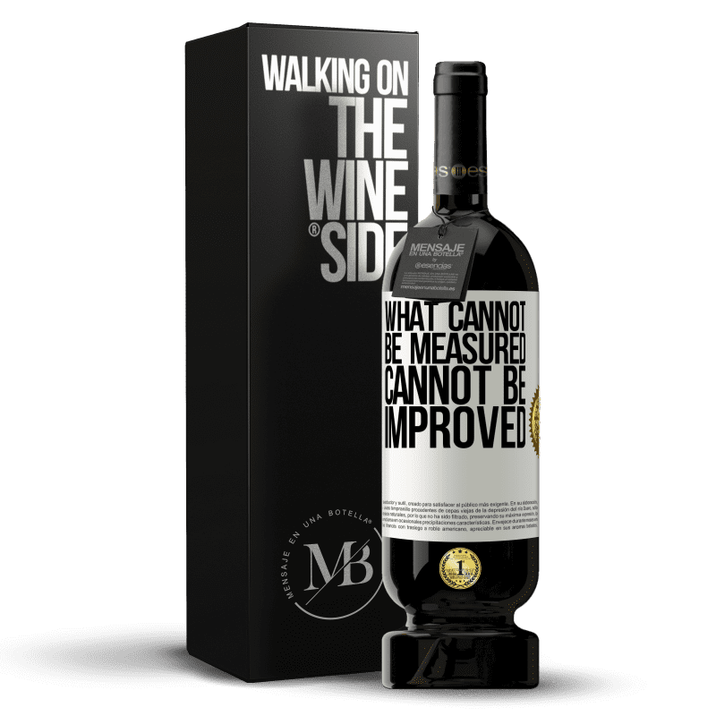 29,95 € Free Shipping | Red Wine Premium Edition MBS® Reserva What cannot be measured cannot be improved White Label. Customizable label Reserva 12 Months Harvest 2013 Tempranillo