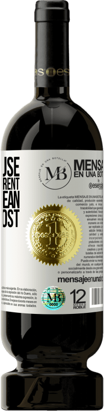 «Just because my path is different does not mean that I am lost» Premium Edition MBS® Reserva