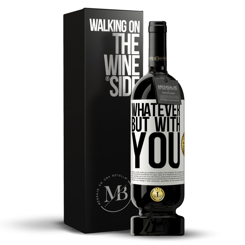 29,95 € Free Shipping | Red Wine Premium Edition MBS® Reserva Whatever but with you White Label. Customizable label Reserva 12 Months Harvest 2013 Tempranillo