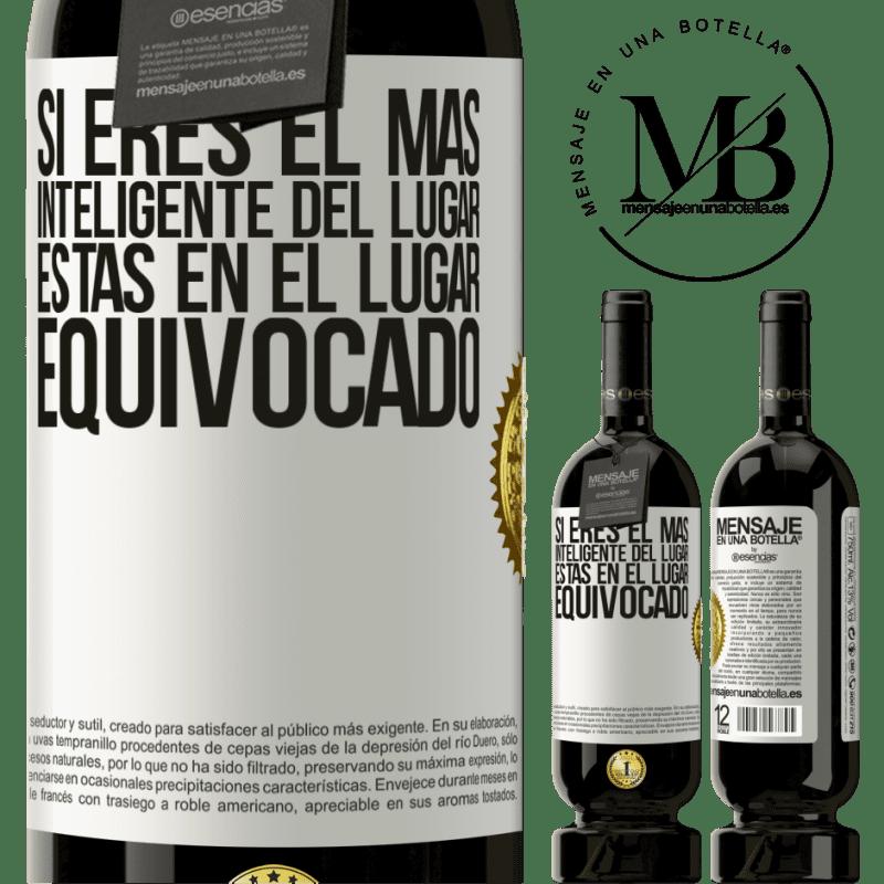 29,95 € Envoi gratuit   Vin rouge Édition Premium MBS® Reserva Si vous êtes le plus intelligent de l'endroit, vous êtes au mauvais endroit Étiquette Blanche. Étiquette personnalisable Reserva 12 Mois Récolte 2013 Tempranillo