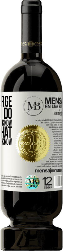 «I don't charge for what I do, I charge for what I know, and for what the client doesn't know» Premium Edition MBS® Reserva