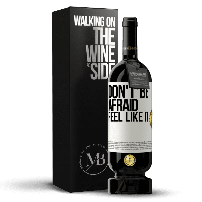 29,95 € Free Shipping | Red Wine Premium Edition MBS® Reserva Don't be afraid, feel like it White Label. Customizable label Reserva 12 Months Harvest 2013 Tempranillo