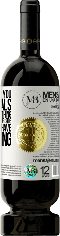 «If I supported you in your goals when you had nothing, I deserve to be by your side now that you have everything» Premium Edition MBS® Reserva