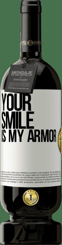29,95 € | Red Wine Premium Edition MBS Reserva Your smile is my armor Yellow Label. Customizable label I.G.P. Vino de la Tierra de Castilla y León Aging in oak barrels 12 Months Harvest 2013 Spain Tempranillo