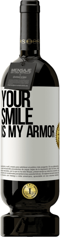 29,95 € | Red Wine Premium Edition MBS® Reserva Your smile is my armor Yellow Label. Customizable label Reserva 12 Months Harvest 2013 Tempranillo