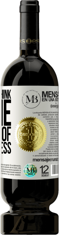 «What you think of me is none of my business» Premium Edition MBS® Reserva