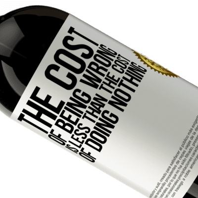 Unique & Personal Expressions. «The cost of being wrong is less than the cost of doing nothing» Premium Edition MBS® Reserva