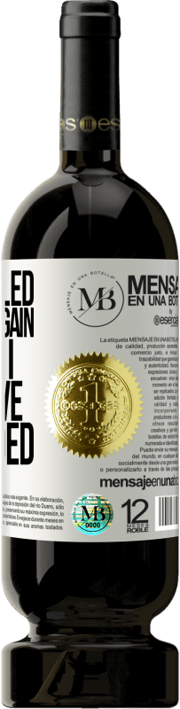 «I have failed again and again, and that is why I have succeeded» Premium Edition MBS® Reserva
