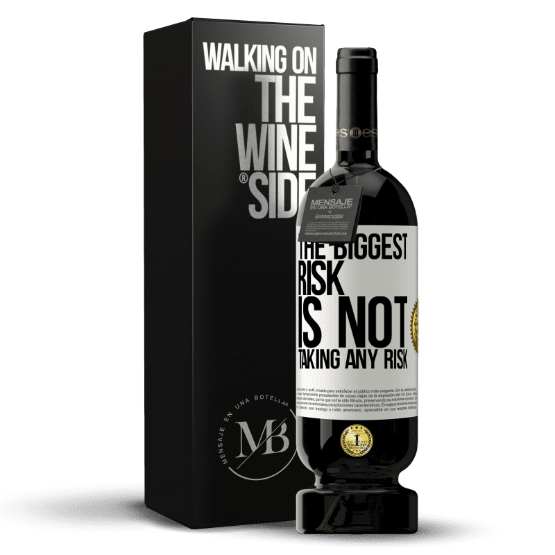 29,95 € Free Shipping | Red Wine Premium Edition MBS® Reserva The biggest risk is not taking any risk White Label. Customizable label Reserva 12 Months Harvest 2013 Tempranillo