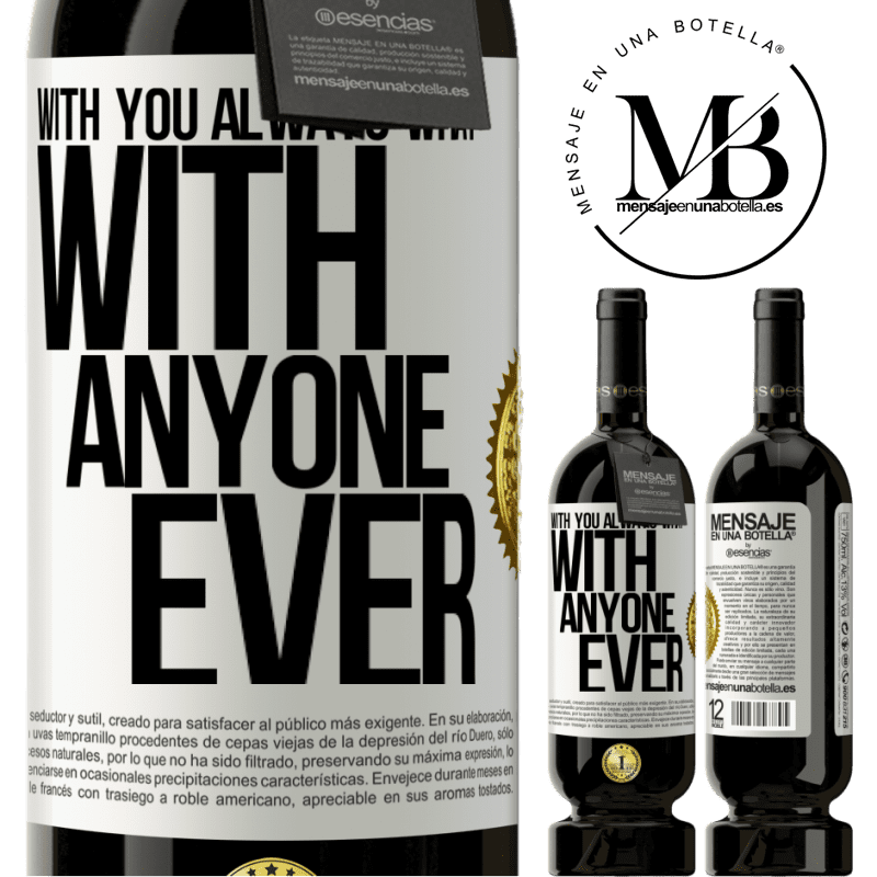 29,95 € Free Shipping | Red Wine Premium Edition MBS® Reserva With you always what with anyone ever White Label. Customizable label Reserva 12 Months Harvest 2013 Tempranillo