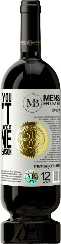 «Before I met you, I didn't know what it was like to look at someone and smile for no reason» Premium Edition MBS® Reserva