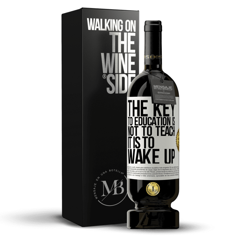 29,95 € Free Shipping | Red Wine Premium Edition MBS® Reserva The key to education is not to teach, it is to wake up White Label. Customizable label Reserva 12 Months Harvest 2013 Tempranillo