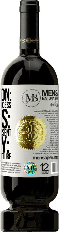 «Depression: past excess. Stress: excess present. Anxiety: excess of future» Premium Edition MBS® Reserva