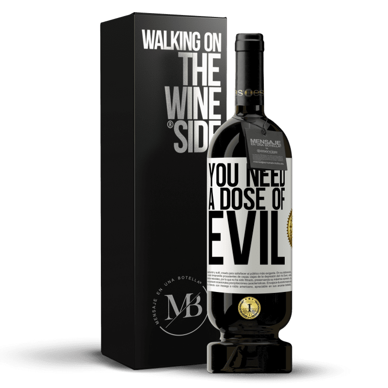 29,95 € Free Shipping   Red Wine Premium Edition MBS® Reserva You need a dose of evil White Label. Customizable label Reserva 12 Months Harvest 2013 Tempranillo