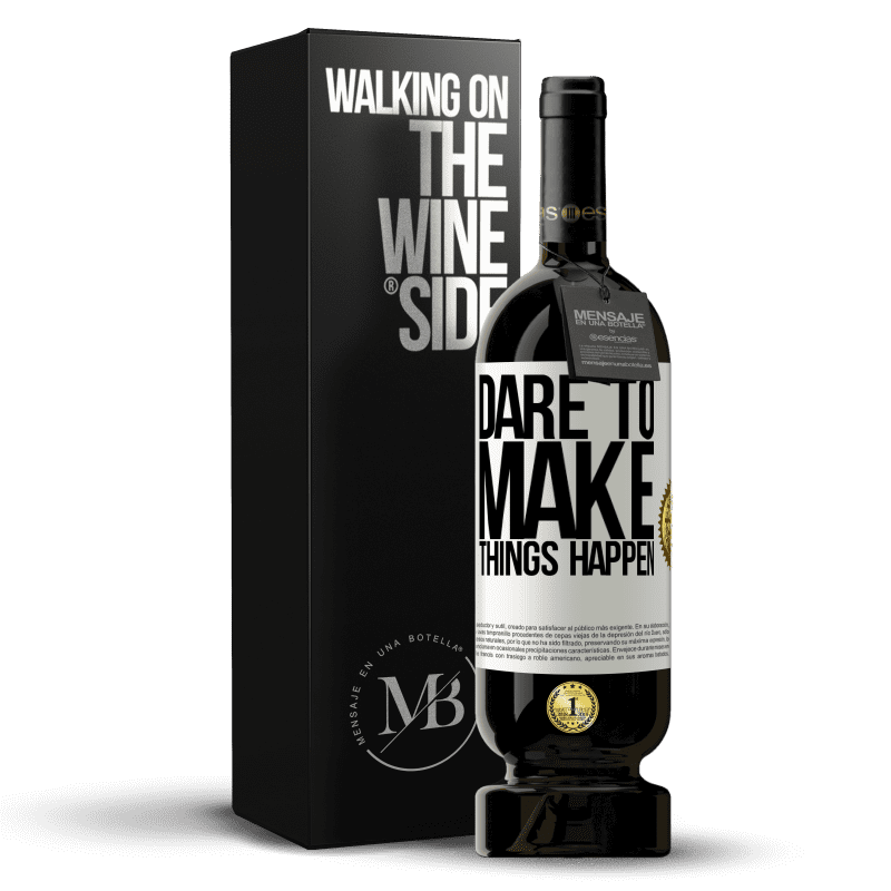 29,95 € Free Shipping | Red Wine Premium Edition MBS® Reserva Dare to make things happen White Label. Customizable label Reserva 12 Months Harvest 2013 Tempranillo