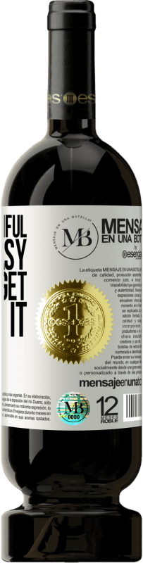 «Being beautiful is not easy, but you get used to it» Premium Edition MBS® Reserva