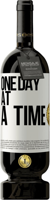 29,95 € Free Shipping | Red Wine Premium Edition MBS® Reserva One day at a time White Label. Customizable label Reserva 12 Months Harvest 2013 Tempranillo