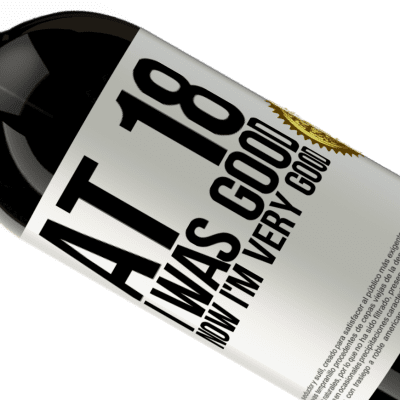 Unique & Personal Expressions. «At 18 he was good. Now I'm very good» Premium Edition MBS® Reserva