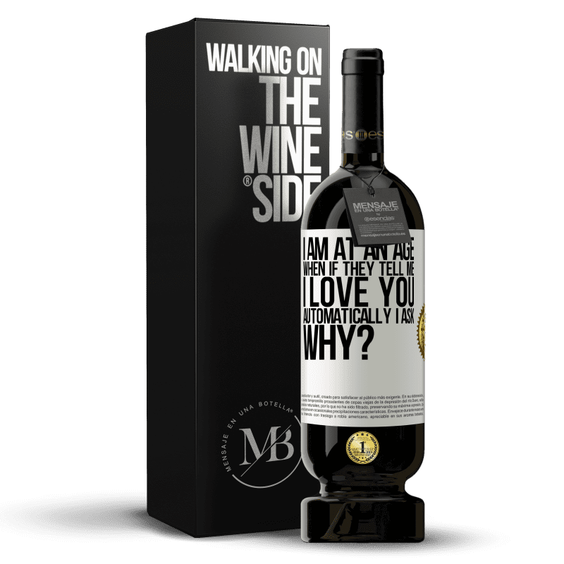 29,95 € Free Shipping | Red Wine Premium Edition MBS® Reserva I am at an age when if they tell me, I love you automatically I ask, why? White Label. Customizable label Reserva 12 Months Harvest 2013 Tempranillo