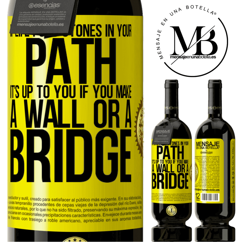 29,95 € Free Shipping | Red Wine Premium Edition MBS® Reserva If life puts stones in your path, it's up to you if you make a wall or a bridge Yellow Label. Customizable label Reserva 12 Months Harvest 2013 Tempranillo
