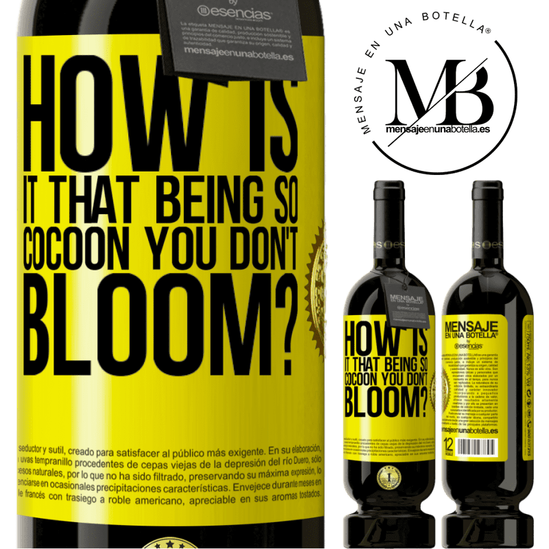29,95 € Free Shipping   Red Wine Premium Edition MBS® Reserva how is it that being so cocoon you don't bloom? Yellow Label. Customizable label Reserva 12 Months Harvest 2013 Tempranillo