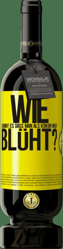 29,95 € Kostenloser Versand | Rotwein Premium Edition MBS® Reserva wie kommt es, dass man als Kokon nicht blüht? Gelbes Etikett. Anpassbares Etikett Reserva 12 Monate Ernte 2013 Tempranillo