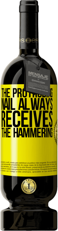 29,95 € Free Shipping | Red Wine Premium Edition MBS® Reserva The protruding nail always receives the hammering Yellow Label. Customizable label Reserva 12 Months Harvest 2013 Tempranillo