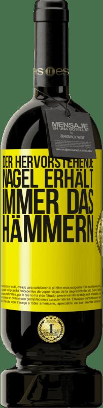29,95 € Kostenloser Versand | Rotwein Premium Edition MBS® Reserva Der hervorstehende Nagel erhält immer das Hämmern Gelbes Etikett. Anpassbares Etikett Reserva 12 Monate Ernte 2013 Tempranillo