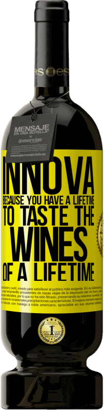 19,95 € | Red Wine Premium Edition RED MBS Innova, because you have a lifetime to taste the wines of a lifetime Yellow Label. Customized label I.G.P. Vino de la Tierra de Castilla y León Aging in oak barrels 12 Months Spain Tempranillo
