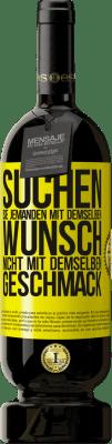 29,95 € Kostenloser Versand   Rotwein Premium Edition MBS® Reserva Suchen Sie jemanden mit demselben Wunsch, nicht mit demselben Geschmack Gelbes Etikett. Anpassbares Etikett Reserva 12 Monate Ernte 2013 Tempranillo
