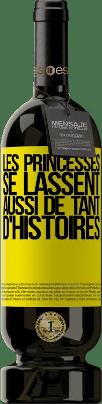 29,95 € Envoi gratuit | Vin rouge Édition Premium MBS® Reserva Les princesses se lassent aussi de tant d'histoires Étiquette Jaune. Étiquette personnalisable Reserva 12 Mois Récolte 2013 Tempranillo