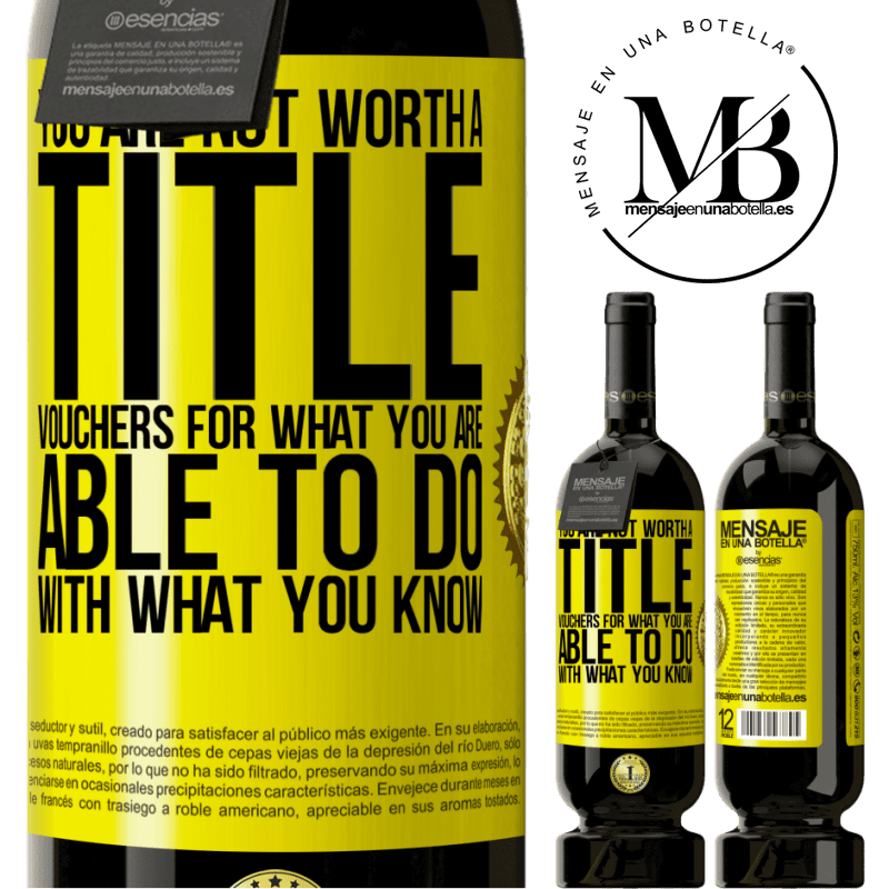29,95 € Free Shipping | Red Wine Premium Edition MBS® Reserva You are not worth a title. Vouchers for what you are able to do with what you know Yellow Label. Customizable label Reserva 12 Months Harvest 2013 Tempranillo